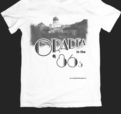 Tricou Oradea in the 86s