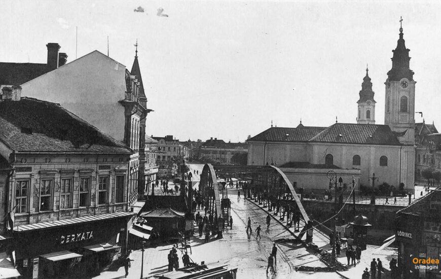 Vechiul pod din centrul orașului Oradea